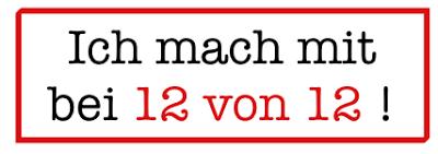 http://draussennurkaennchen.blogspot.de/p/12-von-12.html